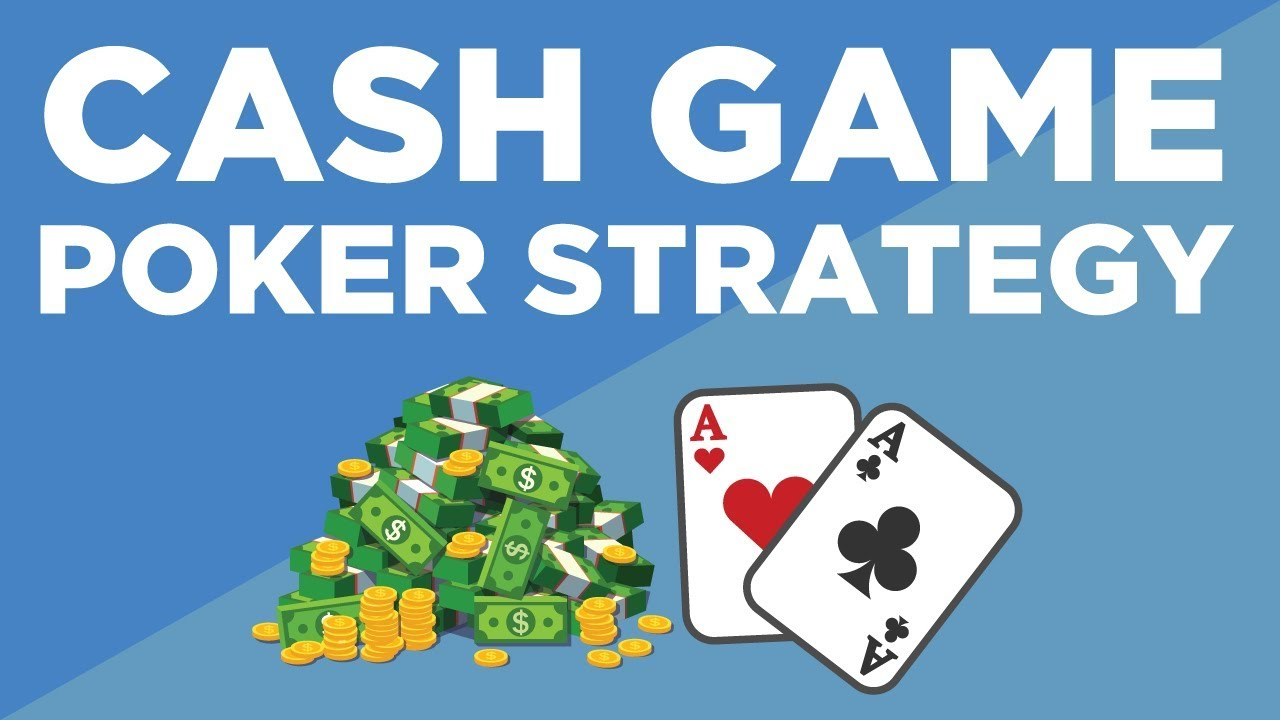 Poker Cash Game Strategies